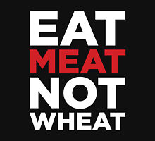 eat meat not wheat